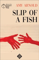 Slip of a fish | Amy Arnold |