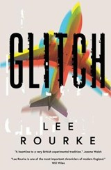 Glitch | Lee Rourke |