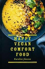 Happy vegan comfort food | Karoline Joensson | 9781911663140