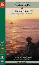 A Pilgrim's Guide to the Camino Ingles & Camino Finisterre | John (john Brierley) Brierley |