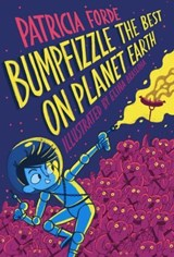 Bumpfizzle the Best on Planet Earth | Patricia Forde |