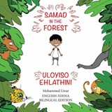 Samad in the Forest (English-Xhosa Bilingual Edition) | Mohammed Umar |