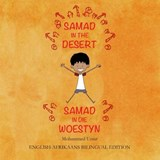 Samad in the Desert (English-Afrikaans Bilingual Edition) | Mohammed Umar |