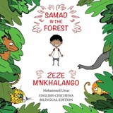 Samad in the Forest (English-Chichewa Bilingual Edition) | Mohammed Umar |