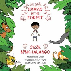 Samad in the Forest (English-Chichewa Bilingual Edition)