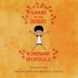 Samad in the Desert: English-Chinyanja Bilingual Edition | Mohammed Umar |