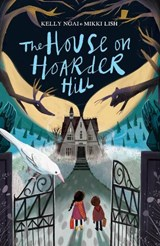 The House on Hoarder Hill | Mikki Lish ; Kelly Ngai |