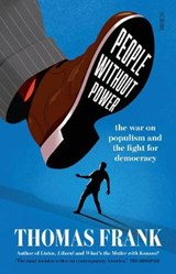 PEOPLE WITHOUT POWER | T. Frank |