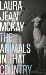 The Animals in That Country | Laura Jean Mckay |