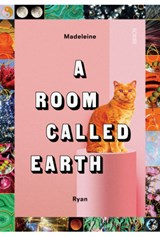 A Room Called Earth | Ryan, Madeleine |