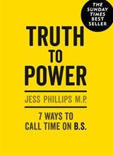 Truth to Power | Jess Phillips |
