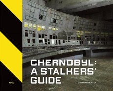 Fuel Chernobyl: a stalkers  guide