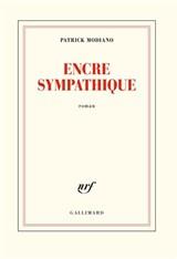 ENCRE SYMPATHIQUE | MODIANO, P. |