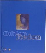 Odilon Redon - Prince du rêve 1840-1916   Rapetti, Rodolphe  