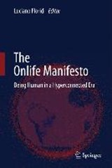 The Onlife Manifesto | Luciano Floridi |