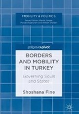 Borders and Mobility in Turkey | Shoshana Fine |