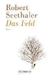 Das Feld | Robert Seethaler | 9783442489985