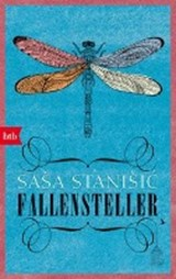 Fallensteller | Sasa Stanisic |
