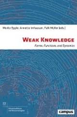 Weak Knowledge | Moritz Epple ; Annette Imhausen ; Falk Muller |