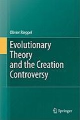 Evolutionary Theory and the Creation Controversy | Olivier Rieppel |