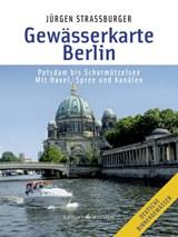 Gewässerkarte Berlin | STRAßBURGER, Jürgen | 9783667100313