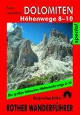 Dolomiten Höhenwege 8-10 | Franz Hauleitner | 9783763333684