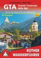 GTA - Grande Traversata delle Alpi | Kürschner, Iris ; Haas, Dieter | 9783763344024