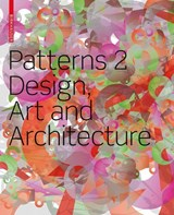 Patterns 2. Design, Art and Architecture | Schmidt, Petra ; Glasner, Barbara ; Schöndeling, Ursula | 9783764386443