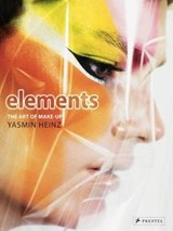 Elements: the art of makeup | Yasmin Heinz ; Jess Henley |
