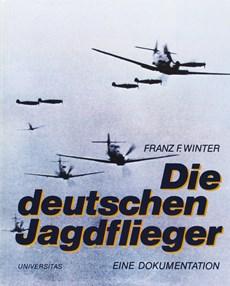 Die deutschen Jagdflieger