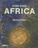 Eyes over Africa | Michael Poliza | 9783832792091