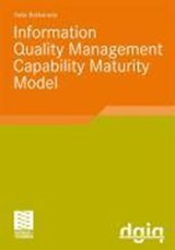 IQM-CMM: Information Quality Management Capability Maturity Model | Sasa Baskarada |