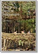 Julia Watson. Lo-TEK, Design by Radical Indigenism | Julian Watson |