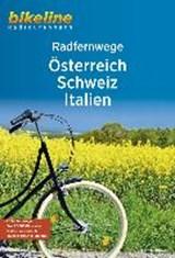 Österreich, Schweiz, Italien RadFernWege | auteur onbekend | 9783850007344