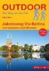 Jakobsweg Via Baltica von Usedom nach Bremen - wandelgids | SIMON, in, Martin | 9783866864634