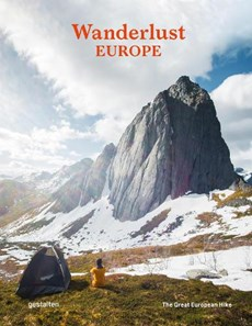 Wanderlust Europe : The Great European Hike