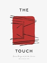 The touch: spaces designed for the senses | Kinfolk ; Norm Architects ; Gestalten |
