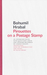 Pirouettes on a Postage Stamp | Bohumil Hrabal |