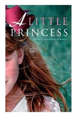 A Little Princess | Francis Hodgson Burnett |