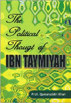 The Political Thought of IBN Taymiyah