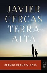 TERRA ALTA; PREMIO PLANETA 2019 | CERCAS, J. | 9788408217848