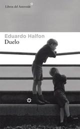 Duelo | Eduardo Halfon |