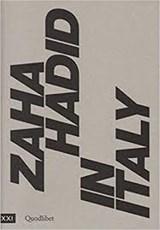 Zaha Hadid In Italy | Pippo Ciorra & Margherita Guccione |