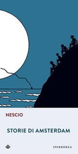 STORIE DE AMSTERDAM | Nescio |