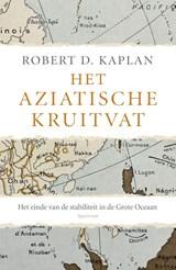 Het Aziatische kruitvat | Robert Kaplan |