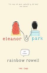 Eleanor & Park   Rainbow Rowell  