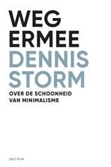 Weg ermee | Dennis Storm |