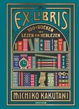 Ex libris | Michiko Kakutani | 9789000364626