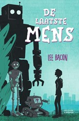 De laatste mens | Lee Bacon | 9789000364862