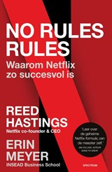 No rules rules | Reed Hastings ; Erin Meyer | 9789000365685